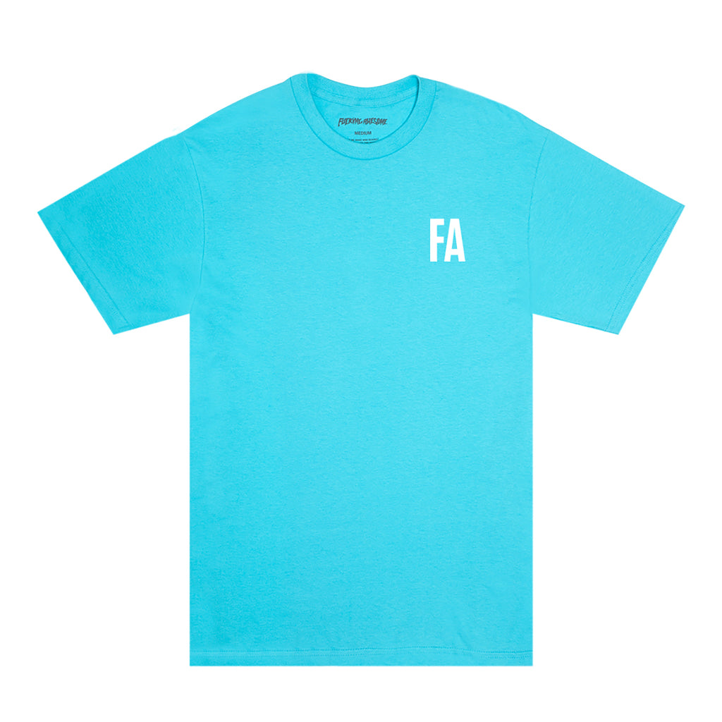 Fucking Awesome Fear T Shirt in Tropical Blue