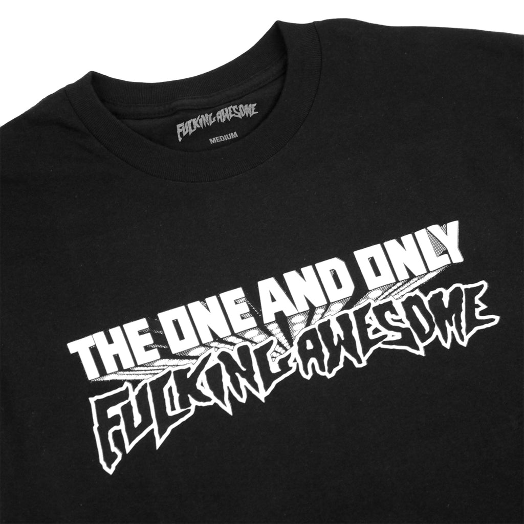 Fucking Awesome One & Only T Shirt in Black - Detail