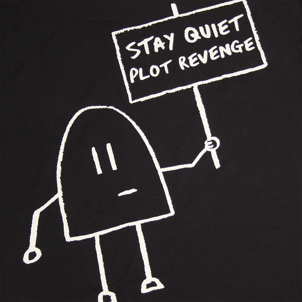 Signature Clothing Stay Quiet Plot Revenge T Shirt in Black - Back print
