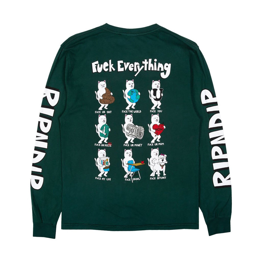 RIPNDIP L/S Fuck Everything T Shirt in Hunter Green