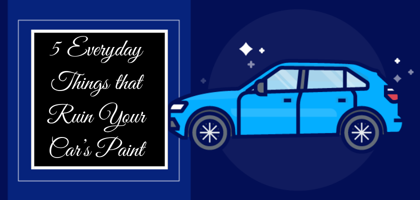 5 Everyday Things That Ruin Your Car's Paint
