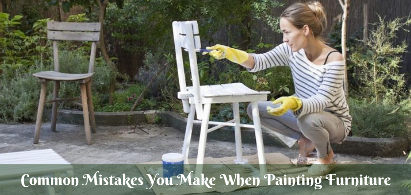 Common Mistakes You Make When Painting Furniture