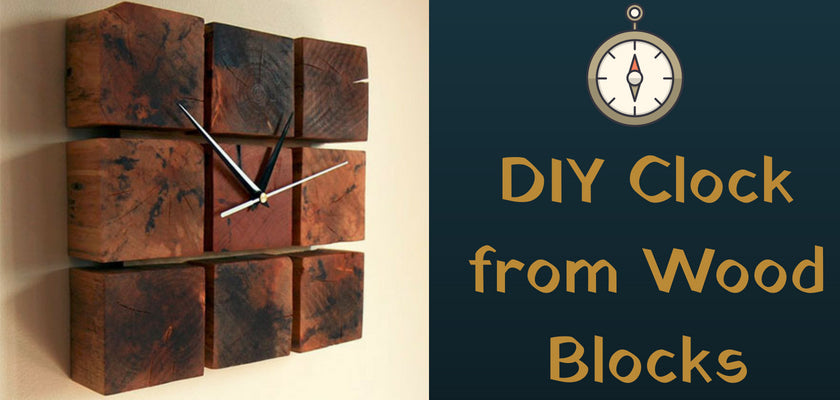 How to Make a DIY Clock from Wood Blocks