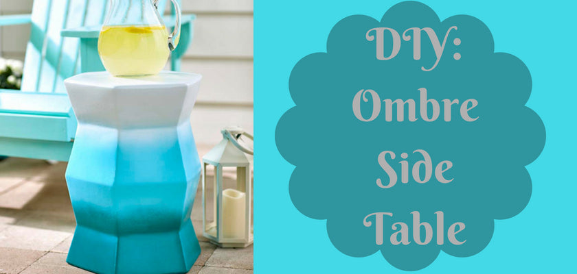 DIY: Make Your Patio a Beautiful Place with this Ombre Side Table