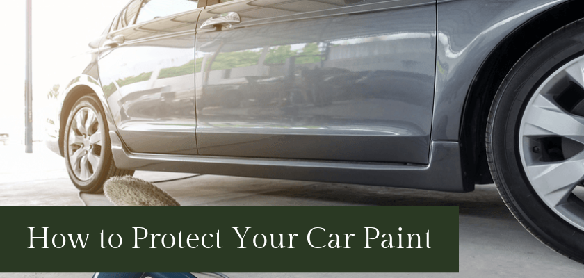 How to Protect Your Car Paint: 5 Effective Tips