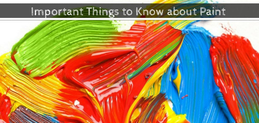 Important Things Need to Know about Paint