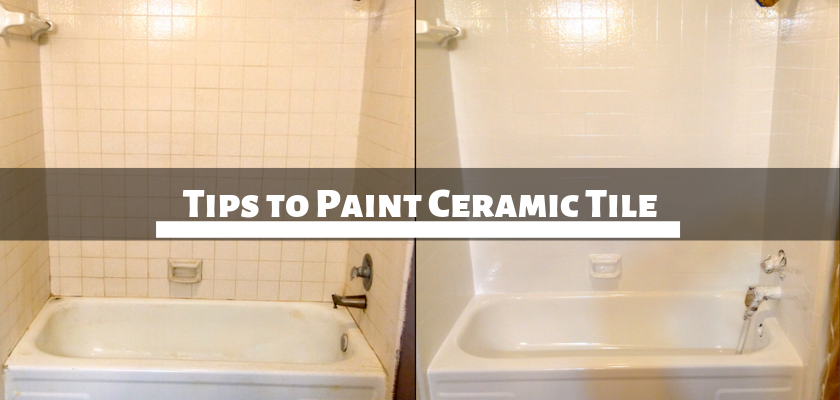 Tips to Paint Ceramic Tile