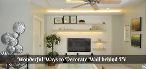 Wonderful Ways to Decorate Wall behind TV