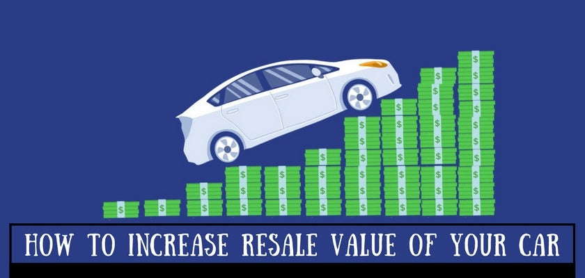 How to Increase Resale Value of Your Car