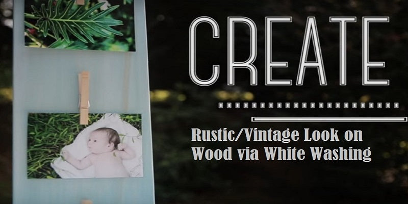 How to Whitewash Wood for Rustic Finish/Vintage Effect?