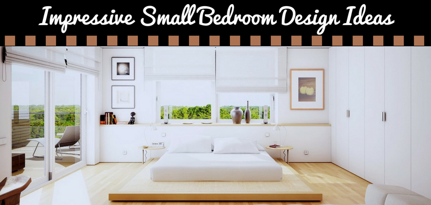 Impressive Small Bedroom Design Ideas