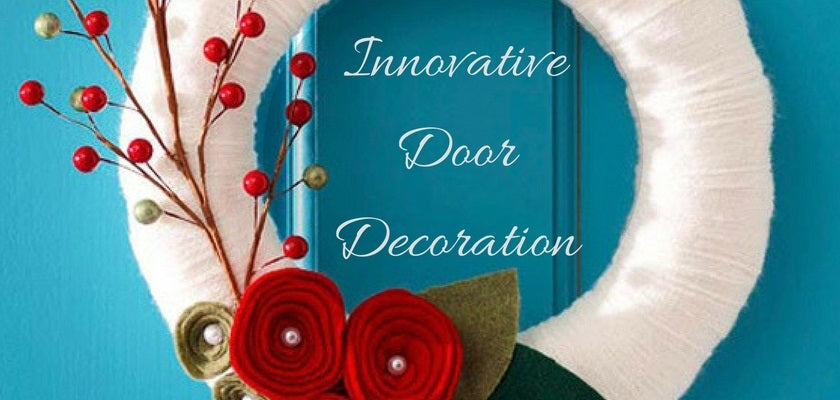 Innovative Door Decoration to Personalize your Home Interior