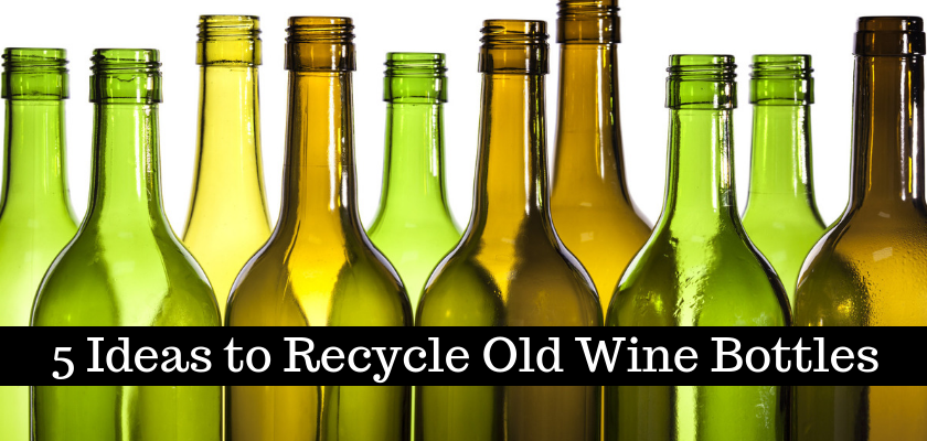 5 Ideas to Recycle Old Wine Bottles