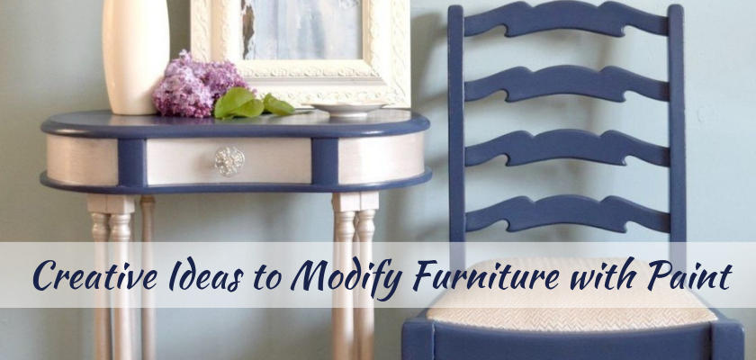 Creative Ideas to Modify Furniture with Paint