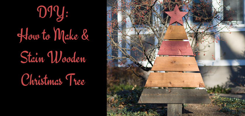 DIY: How to Make & Stain Wooden Christmas Tree