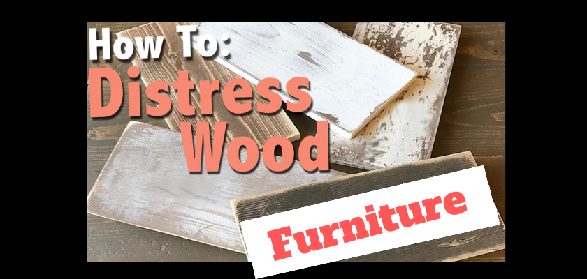 Do These Simple Things to Distress Your Wood Furniture