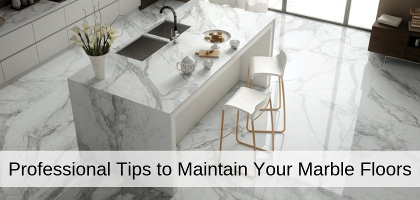 Professional Tips to Maintain Your Marble Floors