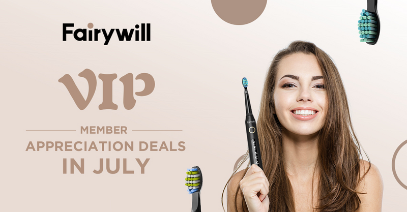 Fairywill VIP Deals in JULY