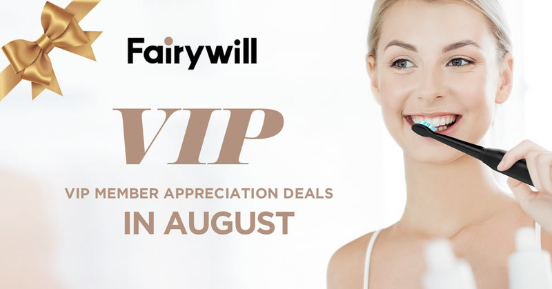 Fairywill VIP Deals in August