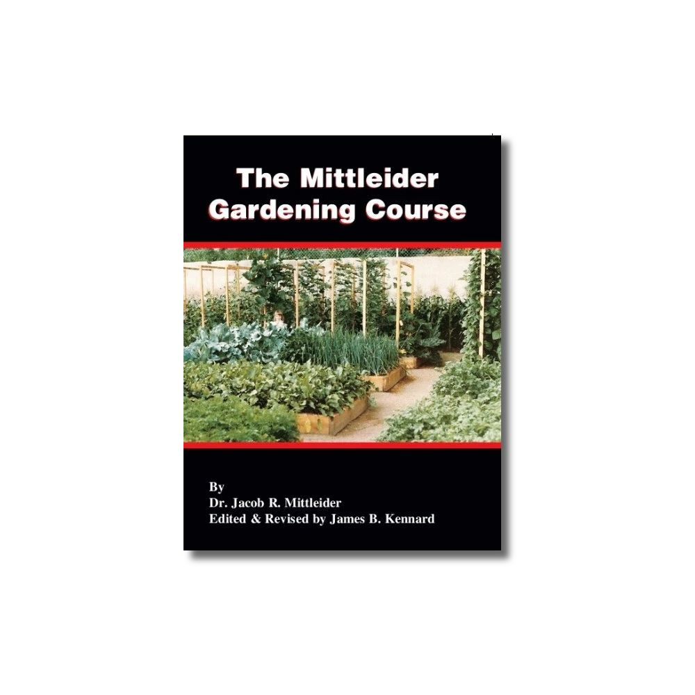 The Mittleider Gardening Course