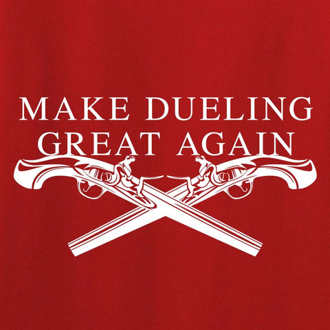 Ladies Make Dueling Great Again T-Shirt