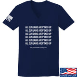 9mmsmg Ladies All Gun Laws Are F*cked Up V-Neck T-Shirts, V-Neck SMALL / Navy by Ballistic Ink - Made in America USA