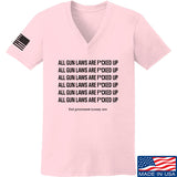 9mmsmg Ladies All Gun Laws Are F*cked Up V-Neck T-Shirts, V-Neck SMALL / Light Pink by Ballistic Ink - Made in America USA