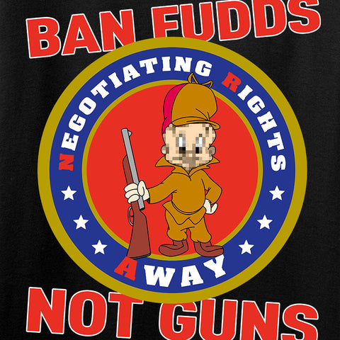 9mmsmg Ban Fudds Not Guns T-Shirt T-Shirts [variant_title] by Ballistic Ink - Made in America USA