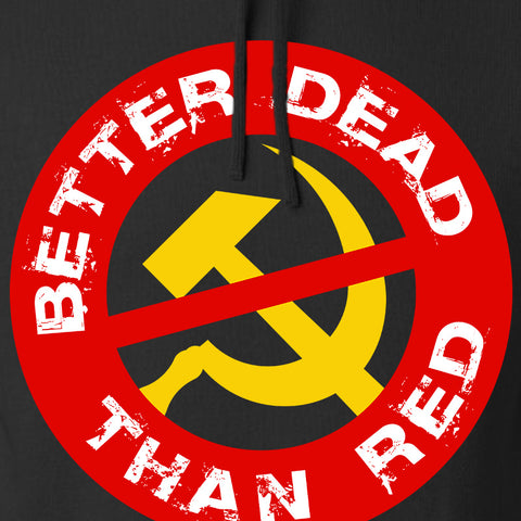 9mmsmg Better Dead Than Red Hoodie Hoodies [variant_title] by Ballistic Ink - Made in America USA