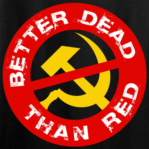 9mmsmg Better Dead Than Red T-Shirt T-Shirts [variant_title] by Ballistic Ink - Made in America USA