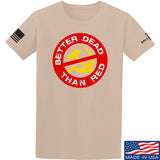 9mmsmg Better Dead Than Red T-Shirt T-Shirts Small / Sand by Ballistic Ink - Made in America USA