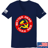 9mmsmg Ladies Better Dead Than Red V-Neck T-Shirts, V-Neck SMALL / Navy by Ballistic Ink - Made in America USA
