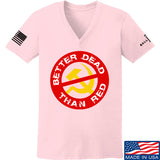 9mmsmg Ladies Better Dead Than Red V-Neck T-Shirts, V-Neck SMALL / Light Pink by Ballistic Ink - Made in America USA