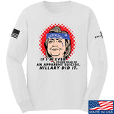 9mmsmg Hillary Did It Long Sleeve T-Shirt Long Sleeve Small / White by Ballistic Ink - Made in America USA