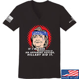 9mmsmg Ladies Hillary Did It V-Neck T-Shirts, V-Neck SMALL / Black by Ballistic Ink - Made in America USA