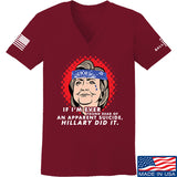 9mmsmg Ladies Hillary Did It V-Neck T-Shirts, V-Neck SMALL / Cranberry by Ballistic Ink - Made in America USA