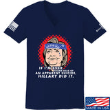 9mmsmg Ladies Hillary Did It V-Neck T-Shirts, V-Neck SMALL / Navy by Ballistic Ink - Made in America USA