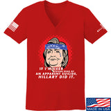 9mmsmg Ladies Hillary Did It V-Neck T-Shirts, V-Neck SMALL / Red by Ballistic Ink - Made in America USA