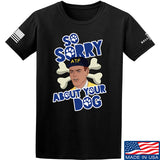 9mmsmg Sorry About Your Dog T-Shirt T-Shirts Small / Black by Ballistic Ink - Made in America USA