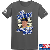 9mmsmg Sorry About Your Dog T-Shirt T-Shirts Small / Charcoal by Ballistic Ink - Made in America USA