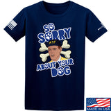 9mmsmg Sorry About Your Dog T-Shirt T-Shirts Small / Navy by Ballistic Ink - Made in America USA