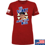 9mmsmg Ladies Sorry About Your Dog T-Shirt T-Shirts SMALL / Red by Ballistic Ink - Made in America USA