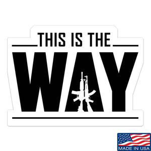 This Is The Way Sticker & Decal