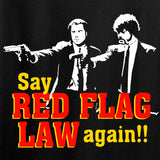 American Gun Chic Say Red Flag Laws Again T-Shirt T-Shirts [variant_title] by Ballistic Ink - Made in America USA