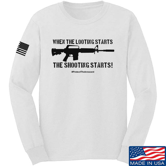 When the Looting Starts The Shooting Starts T-Shirt