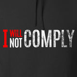 AP2020 Outdoors I Will Not Comply Hoodie Hoodies [variant_title] by Ballistic Ink - Made in America USA