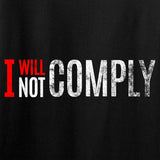 AP2020 Outdoors I Will Not Comply Long Sleeve T-Shirt Long Sleeve [variant_title] by Ballistic Ink - Made in America USA