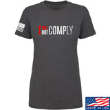 AP2020 Outdoors Ladies I Will Not Comply T-Shirt T-Shirts SMALL / Charcoal by Ballistic Ink - Made in America USA