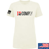 AP2020 Outdoors Ladies I Will Not Comply T-Shirt T-Shirts SMALL / Cream by Ballistic Ink - Made in America USA