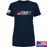 AP2020 Outdoors Ladies I Will Not Comply T-Shirt T-Shirts SMALL / Navy by Ballistic Ink - Made in America USA